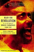 Ready for Revolution The Life & Struggles of Stokely Carmichael Kwame Ture