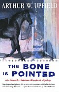 Bone Is Pointed An Inspector Napolean Bonaparte Mystery