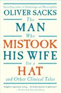 Man Who Mistook His Wife for a Hat & Other Clinical Tales