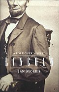 Lincoln A Foreigners Quest