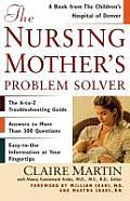 Nursing Mothers Problem Solver