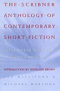 Scribner Anthology Of Contemporary Short Fiction