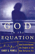 God in the Equation How Einstein Transformed Religion