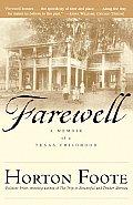 Farewell A Memoir Of A Texas Childhood