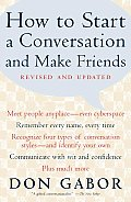 How to Start a Conversation & Make Friends Revised & Updated
