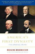 Americas First Dynasty The Adamses 1735