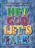 Hey God Lets Talk Teaching Children