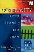 20/30 Bible Study for Young Adults: Community: Living Faithfully with Others