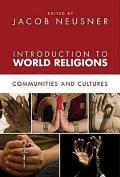 Introduction to World Religions Communities & Cultures