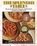 Splendid Table Recipes from Emilia Romagna the Heartland of Northen Italian Food