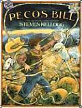 Pecos Bill A Tall Tale