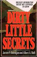 Dirty Little Secrets Military Information Youre Not Supposed to Know