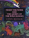 Night Thunder & The Queen Of The Wild