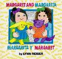 Margaret & Margarita Margarita Y Margare