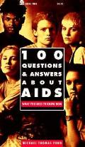 100 Questions & Answers About Aids