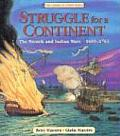 Struggle for a Continent The French & Indian Wars 1689 1763