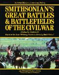 Smithsonians Great Battles & Battlefields of the Civil War