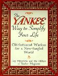 Yankee Way to Simplify Your Life