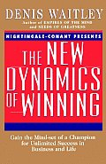 New Dynamics of Winning Gain the Mind Set of a Champion for Unlimited Success in Businesss & Life