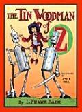 Oz 12 Tin Woodman Of Oz A Faithful Story Of Th