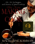 New Making Of A Cook The Art Techniques