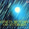 Comets Meteors & Asteroids