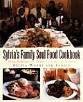 Sylvias Family Soul Food Cookbook From Hemingway South Carolina to Harlem