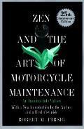 Zen & The Art Of Motorcycle Maintenance