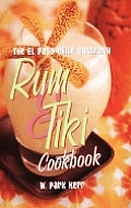 El Paso Chile Company Rum & Tiki Cookbook