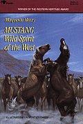Mustang Wild Spirit Of The West