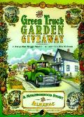 Green Truck Garden Giveaway A Neighborho