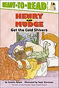 Henry & Mudge Get The Cold Shivers