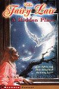 Fairy Lair A Magic Place