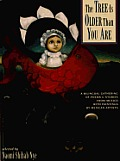 The Tree Is Older Than You Are: A Bilingual Gathering of Poems & Stories from Mex