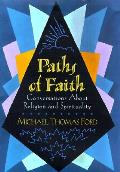 Paths Of Faith Conversations About Relig