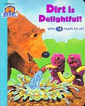 Dirt Is Delightful Bear In The Big Blue House