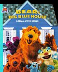 Bears Big Blue House A Book Of First