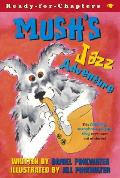Mush's Jazz Adventure (Ready-For-Chapters)