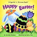 Happy Easter A Sparkle N Shimmer Book