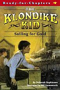 Klondike Kid 01 Sailing For Gold