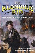 Adventure In Gold Town Klondike Kid 3