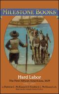 Hard Labor: The First African Americans, 1619