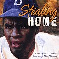 Stealing Home Jackie Robinson Against the Odds