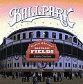 Ballpark: The Story of America's Baseball Fields