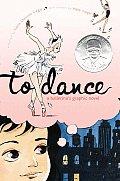 To Dance A Ballerinas Graphic Novel