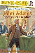 John Adams Speaks For Freedom Read 3