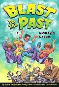 Blast To The Past 02 Disneys Dream