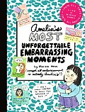 Amelias Most Unforgettable Embarrassing Moments