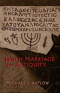 Jewish Marriage in Antiquity