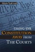 Taking The Constitution Away From The Co